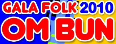 Review Gala Folk Om Bun 2010