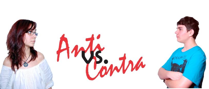 Anti Versus Contra