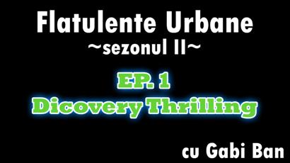 Flatulente Urbane Discovery Thrilling