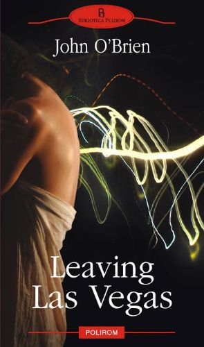 Leaving Las Vegas - de John O'Brien