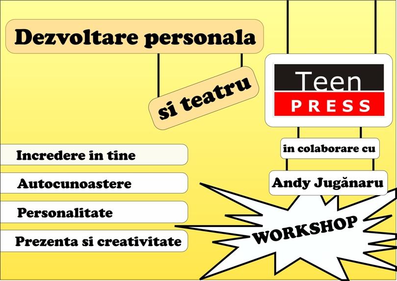 Teen Press - Workshop de Dezvoltare Personala si Teatru